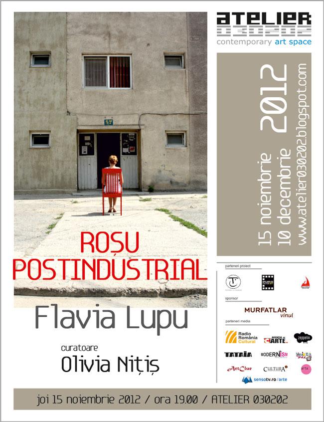"Flavia Lupu ""Roșu Postindustrial"" @ ATELIER 030202"