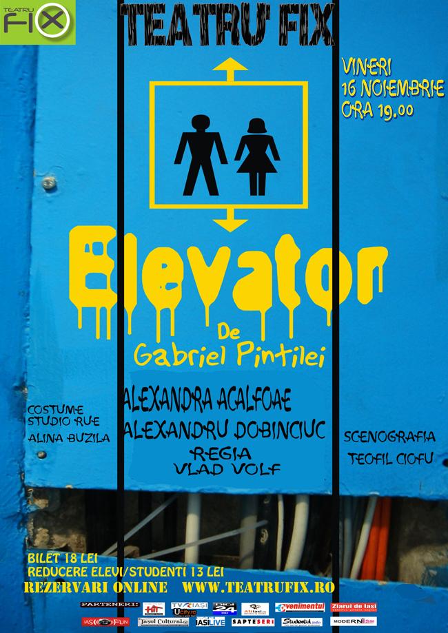 Elevator @ Teatru la FiX, Iași