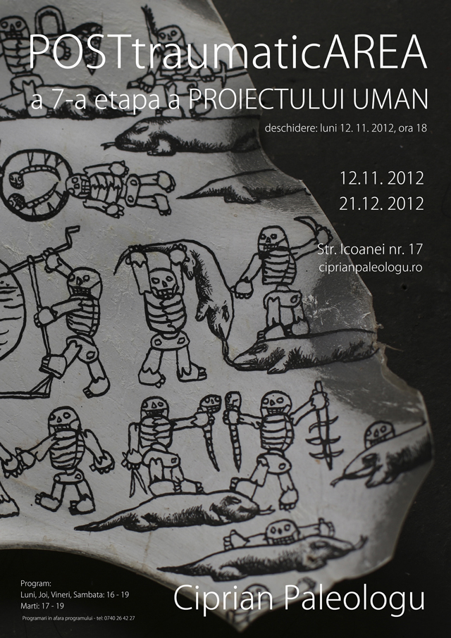 POSTtraumaticAREA, a 7-a etapă a Proiectului UMAN, artist Ciprian Paleologu