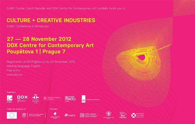 Culture + Creative Industries la Praga @ EUNIC Cehia, ICR PRAGA, DOX – Centrul pentru Artă Contemporană