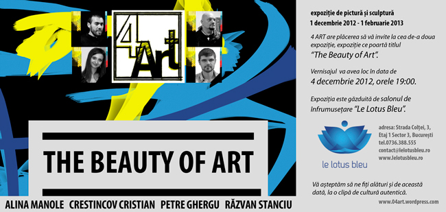 "Grupul 4 ART, ""The Beauty Of Art"" @ Le Lotus Bleu, București"