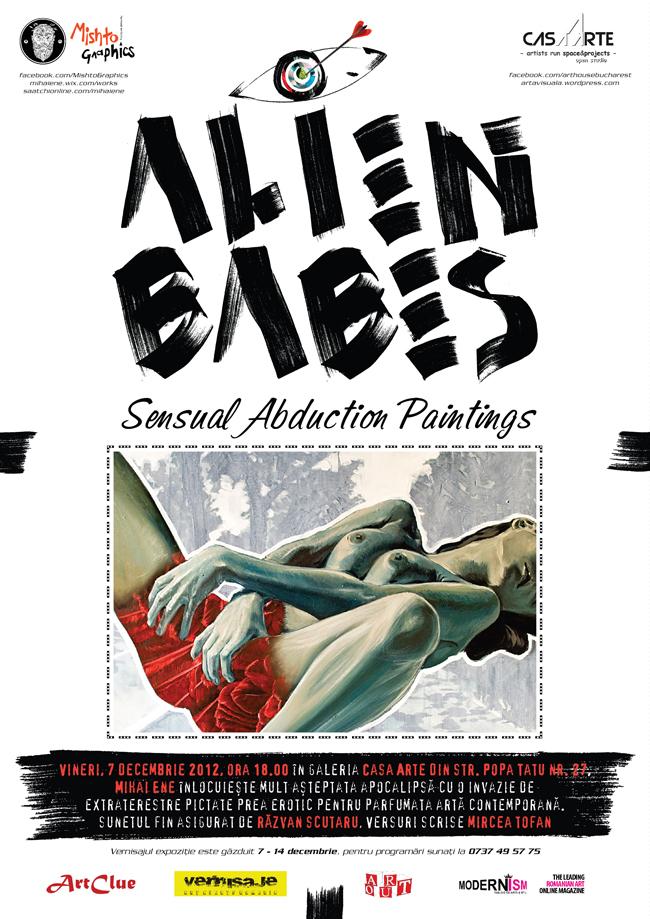 """Mihai Ene, """"Alien Babes"""" – o alternativă (senzuală) de a petrece sfârşitul lumii @ Casa Arte, București"""
