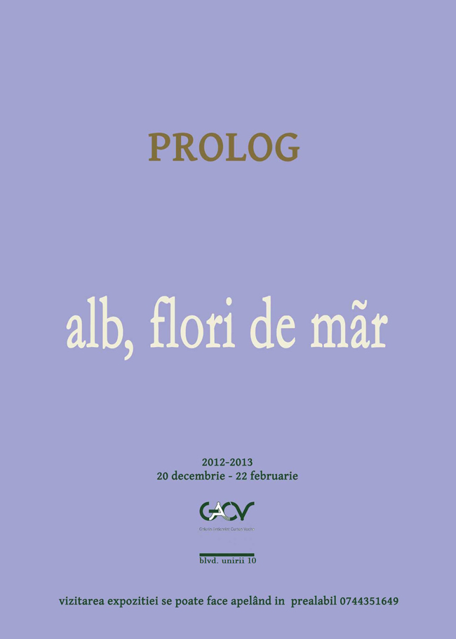 """Prolog – """"Alb şi flori de măr"""" @ Galeria Anticariat Curtea Veche"""