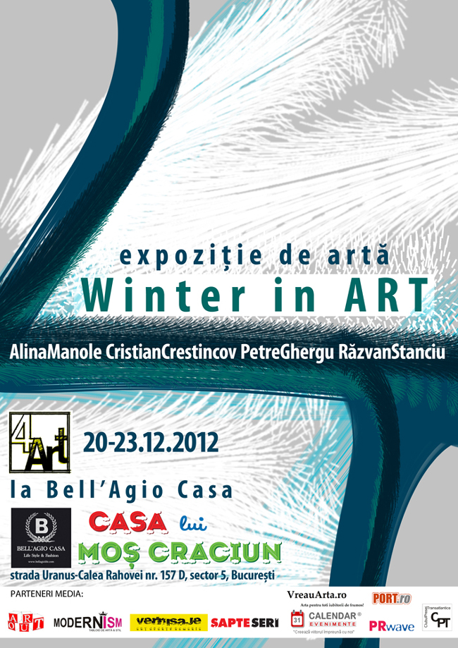 "4 ART ""Winter In Art"" @ Bell'Agio Casa, București"
