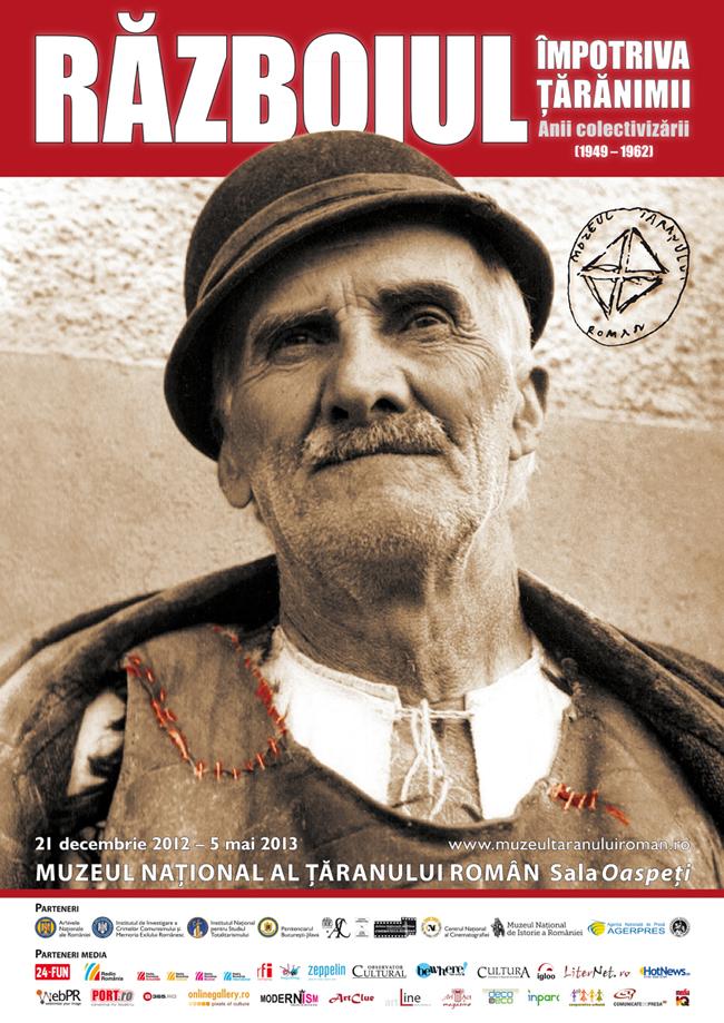 Războiul împotriva țărănimii. Anii colectivizării (1949-1962) @ Muzeul Național al Țăranului Român