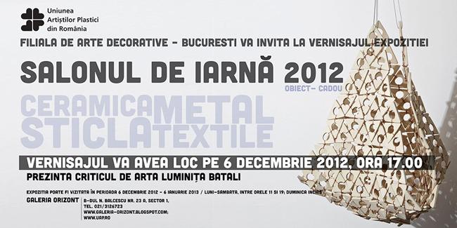 Salonul de Iarnă 2012 OBIECT-CADOU @ Galeria Orizont, București