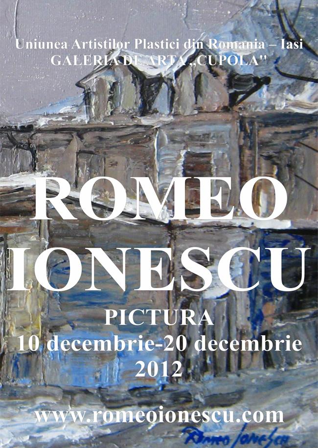 Expoziția de pictură Romeo Ionescu @ Galeria Cupola, Iași