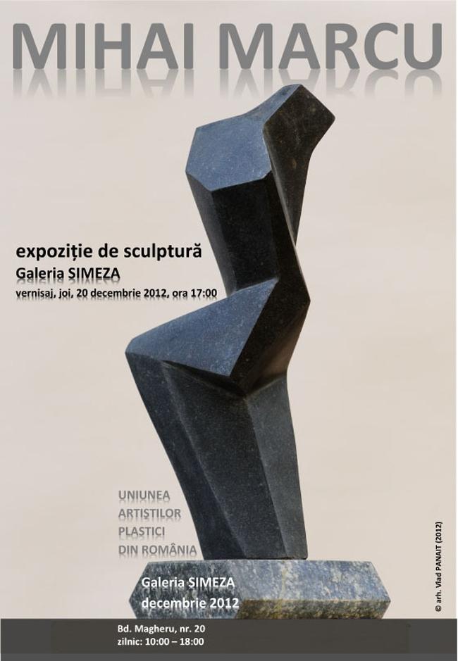 Expoziție de sculptură Mihai Marcu @ Galeria Simeza, București