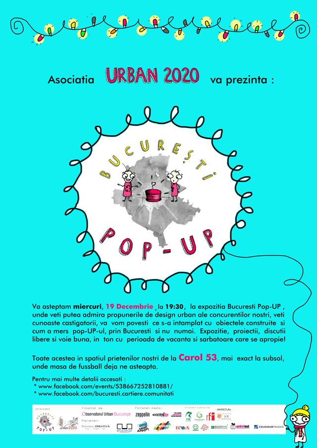 BUCURESTI Pop-UP la final @ Asociatia Urban 2020