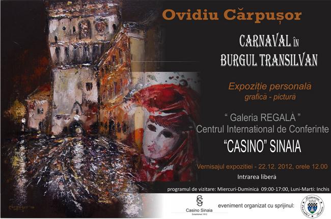 """Ovidiu Cărpușor """"Carnaval în burgul transilvan"""" @ Casinoul Regal din Sinaia"""