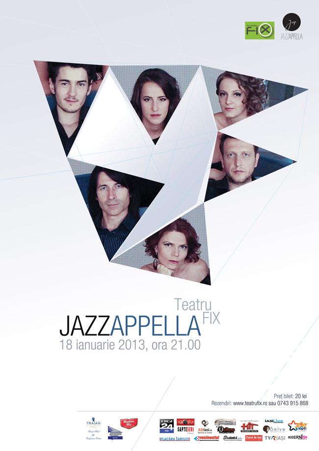 Concert JAZZAPPELLA la Teatru' Fix, Iaşi