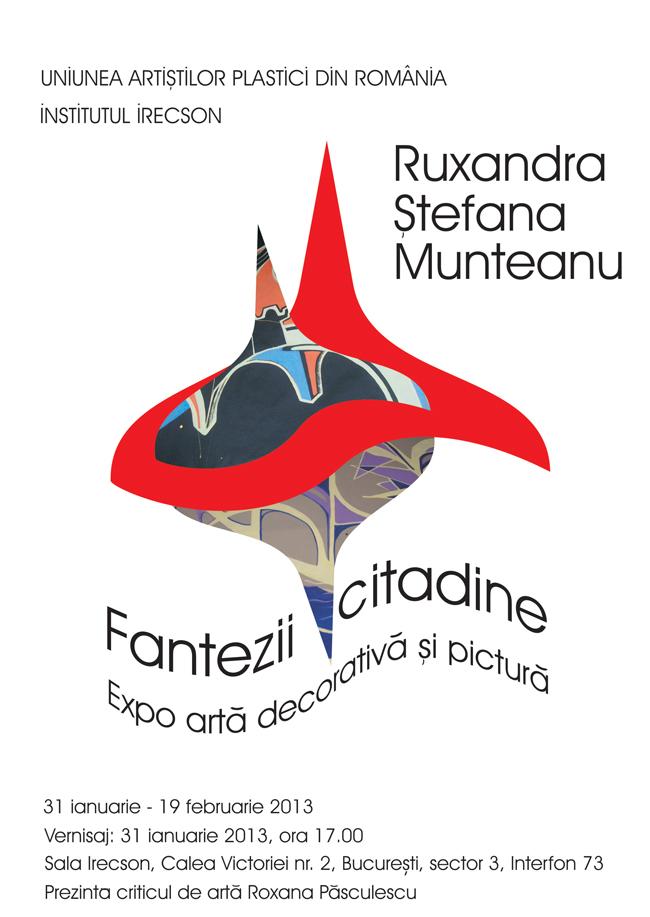 """Ruxandra Ştefana Munteanu """"Fantezii citadine"""" @ sala Irecson din Bucureşti"""