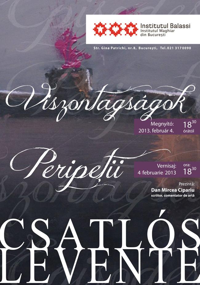 """Csatlos Levente """"Peripeții"""" @ Institutul Maghiar din București"""