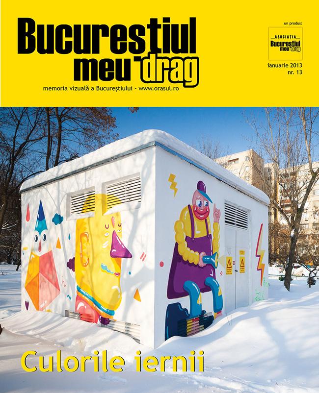 """Primul număr din 2013 al revistei """"Bucureștiul meu drag"""""""