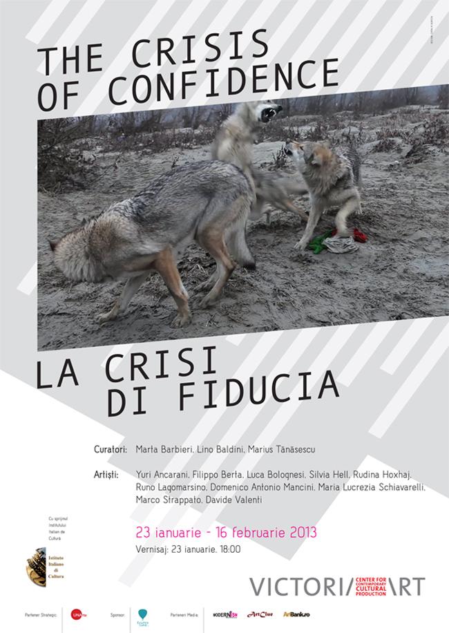 """La crisi di fiducia"" @ Victoria Art Center, Bucureşti"
