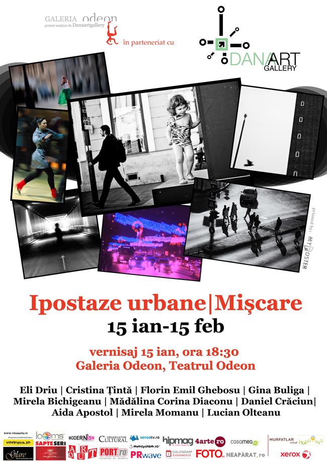 Ipostaze Urbane 3 – Mișcare @ DanaArtGallery / Galeria de artă Odeon