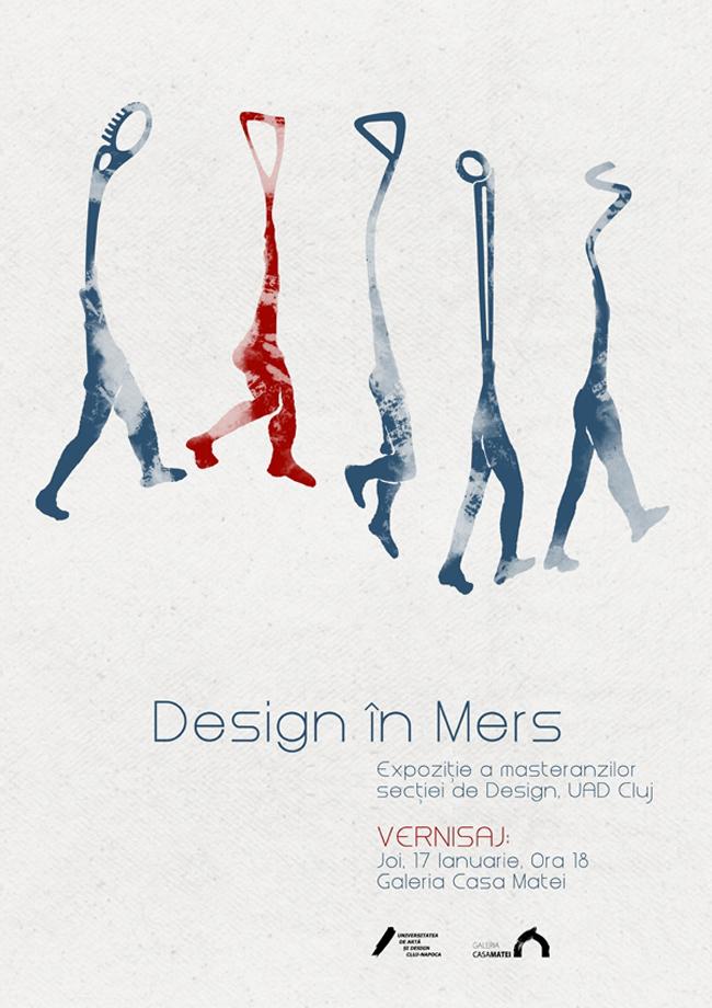 Design în mers – Universitatea de Artă şi Design Cluj-Napoca @ Galeria Casa Matei, Cluj-Napoca