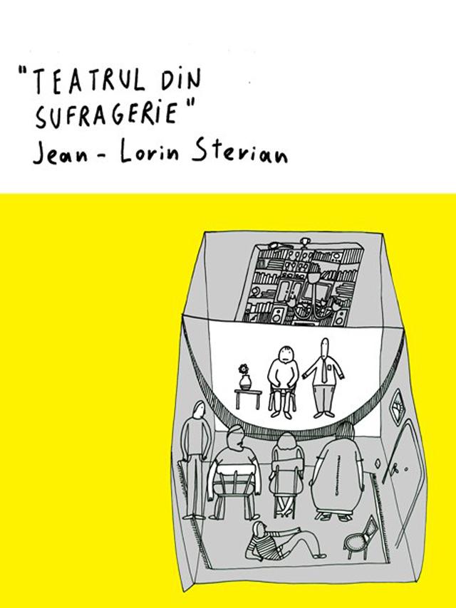 Teatru și arhivă DIY (do it yorself), recenzie:Teatrul din sufragerie de Jean-Lorin Sterian