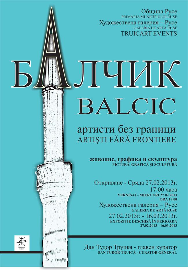 """""""BALCIC – Artiști fără frontiere"""" @ Galeria de Arta Ruse, Bulgaria"""