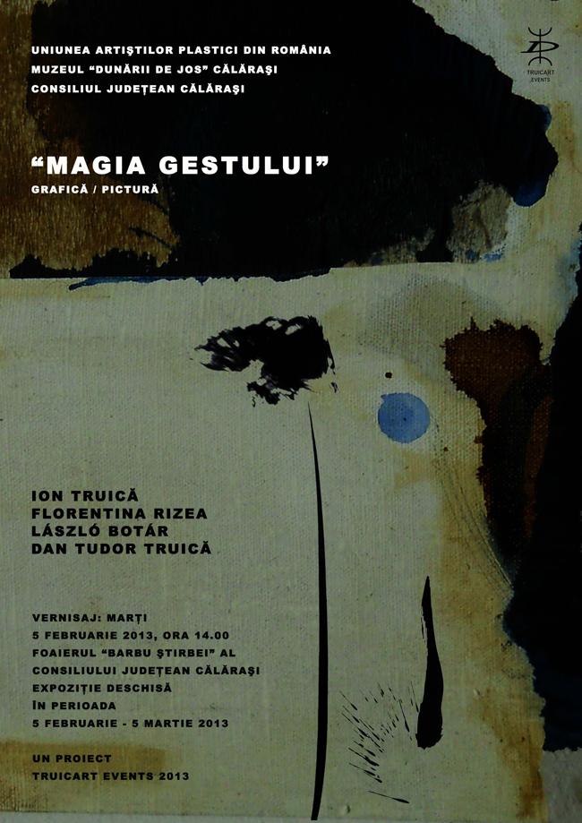 """Expoziţia de pictură şi grafică """"MAGIA GESTULUI"""" @ Călăraşi"""
