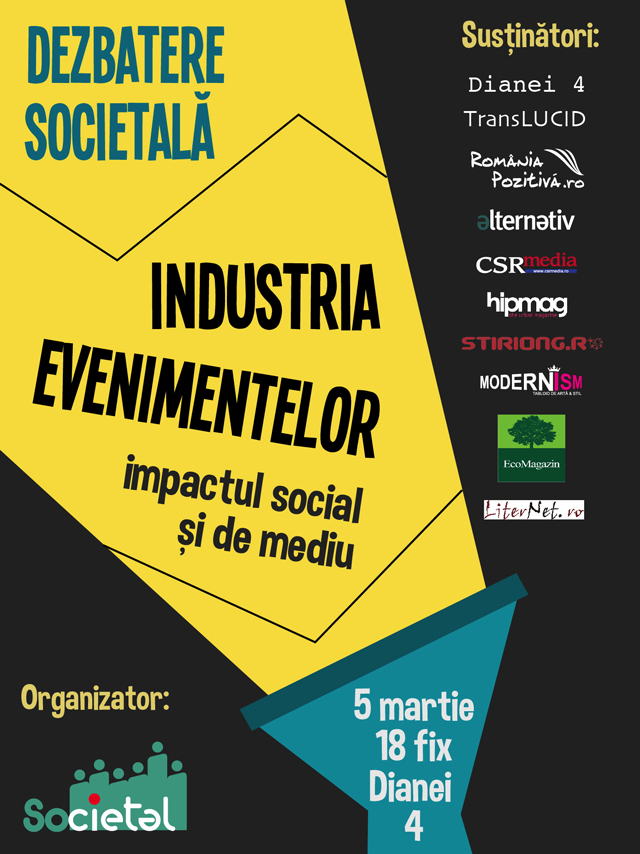 Dezbatere privind industria evenimentelor, marca Societal @ Dianei 4 București