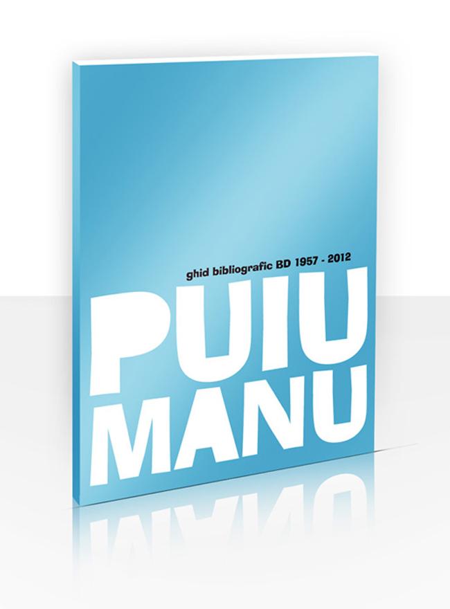 LANSARE – Ghidului bibliografic 1957-2012 Puiu Manu