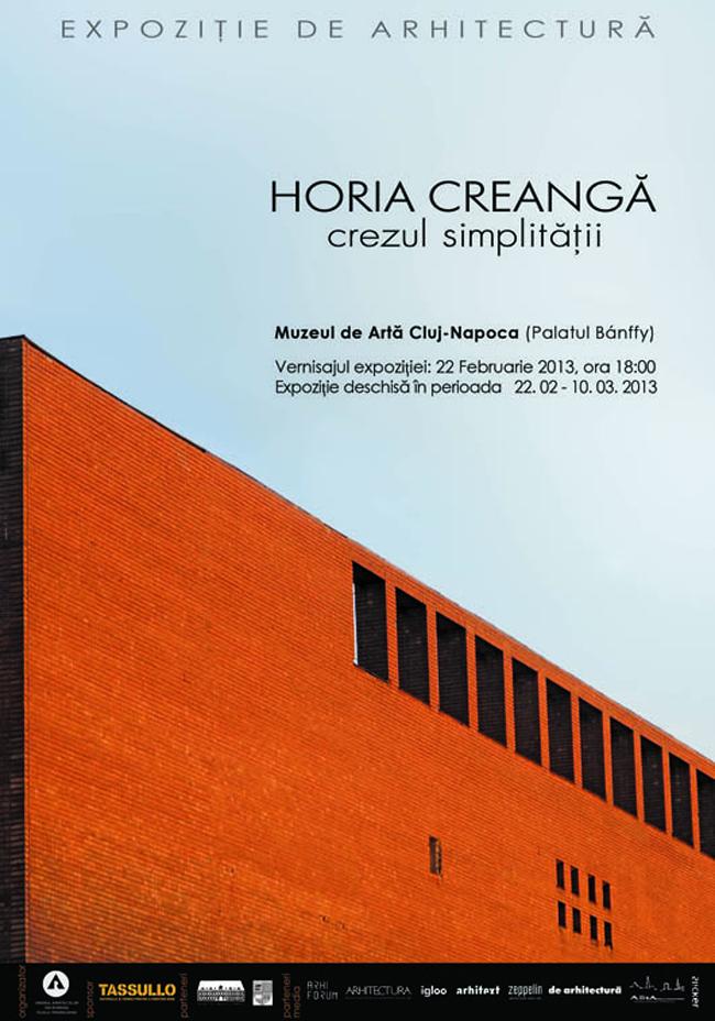 Expoziţie de arhitectură: Horia Creangă – Crezul Simplităţii @  Muzeul de Artă Cluj-Napoca