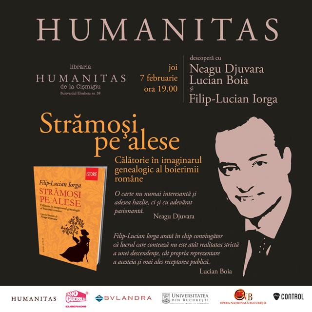 `Strămoşi pe alese. Călătorie în imaginarul genealogic al boierimii române, de Filip-Lucian Iorga @ Editura Humanitas