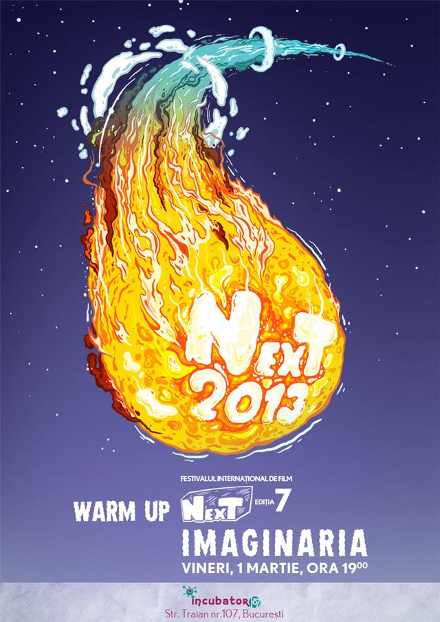 WARM UP NexT 2013: Imaginaria @ Incubator 107 București