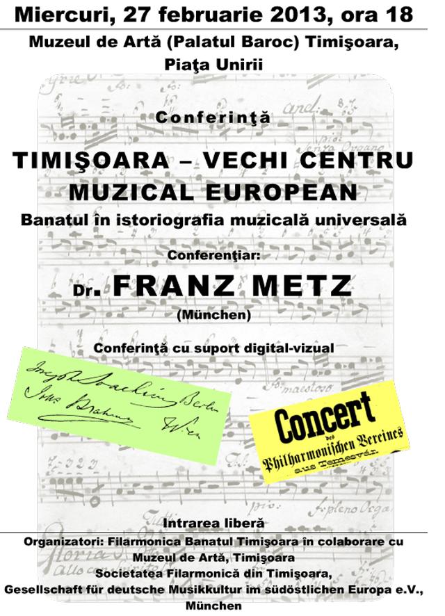 Conferinta cu suport digital-vizual, Timisoara – vechi centru muzical european @ Muzeul de Arta Timisoara