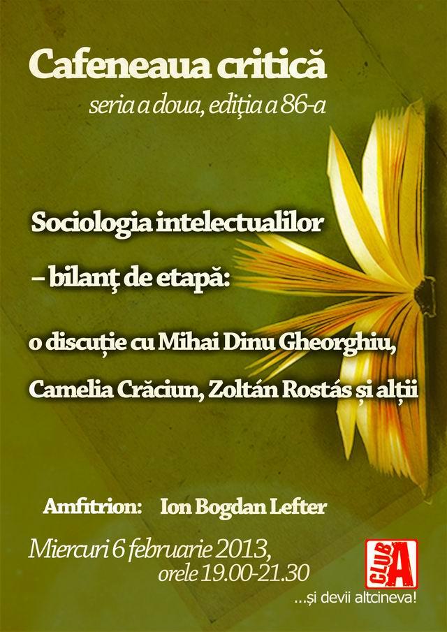 Sociologia intelectualilor – bilanţ de etapă la Cafeneaua critică