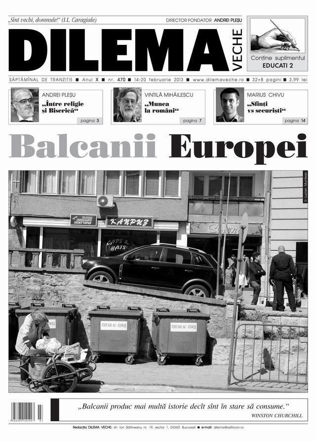 Balcanii Europei @ Dilema veche
