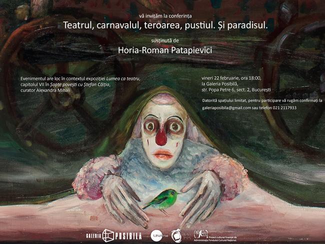 """""""Șapte povești cu Ștefan Câlția"""" – conferința capitolului VII, """"Lumea ca teatru"""" Horia-Roman Patapievici"""