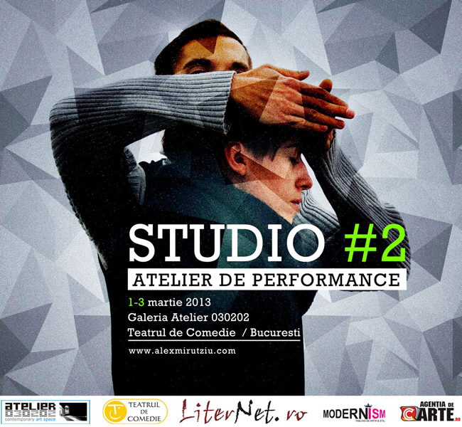 INSCRIERI Studio #2: Atelier de performance / Alex Mirutziu la ATELIER 030202