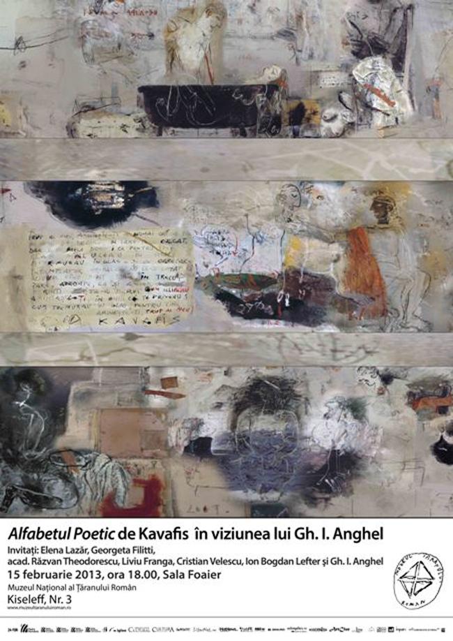 Volumul lui Kavafis Alfabetul Poetic şi viziunea artistică a lui Gh. I. Anghel @ Muzeul Național al Țăranului Român