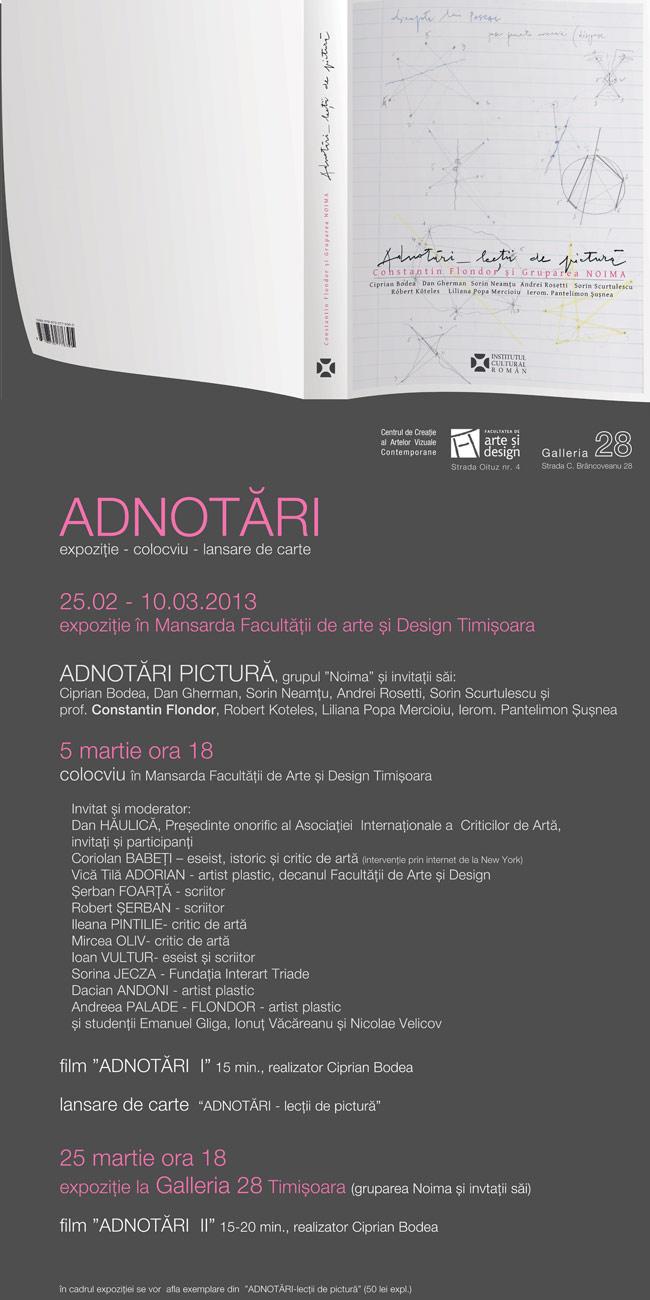 """Grupul """"NOIMA"""", ADNOTĂRI expoziție, colocviu, lansare de carte Mansarda Facultății de arte şi Design Timişoara"""