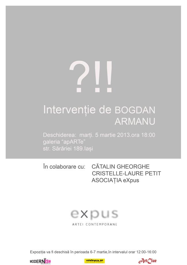 """Bogdan Armanu """"?!!"""" @ Galeria apARTe Iași"""