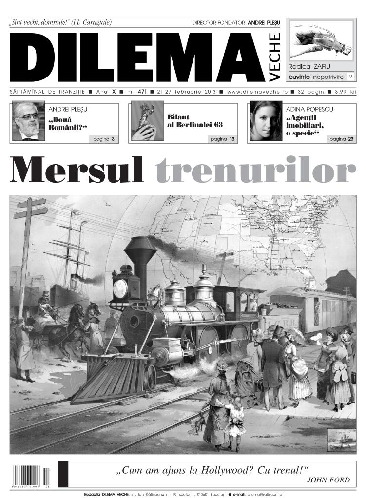 Mersul Trenurilor @ Dilema veche
