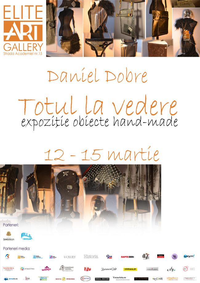 "Daniel Dobre, ""Totul la vedere"" @ Elite Art Gallery, București"