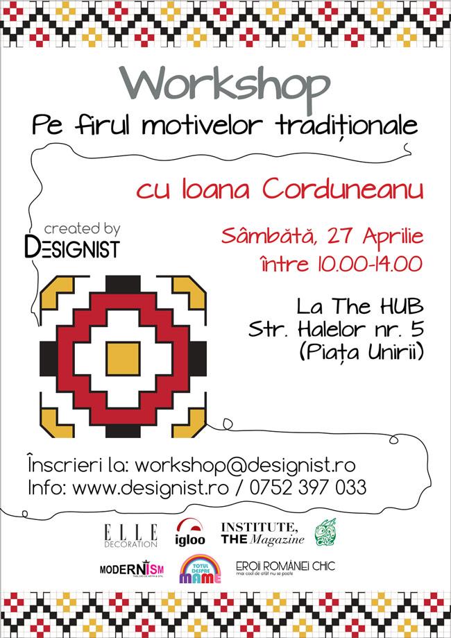 """""""Pe firul motivelor tradiționale"""", un workshop cu Ioana Corduneanu @ Designist.ro"""