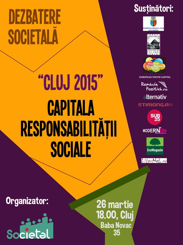 "Dezbatere societala: ""Cluj 2015"" – capitala Responsabilitatii Sociale"