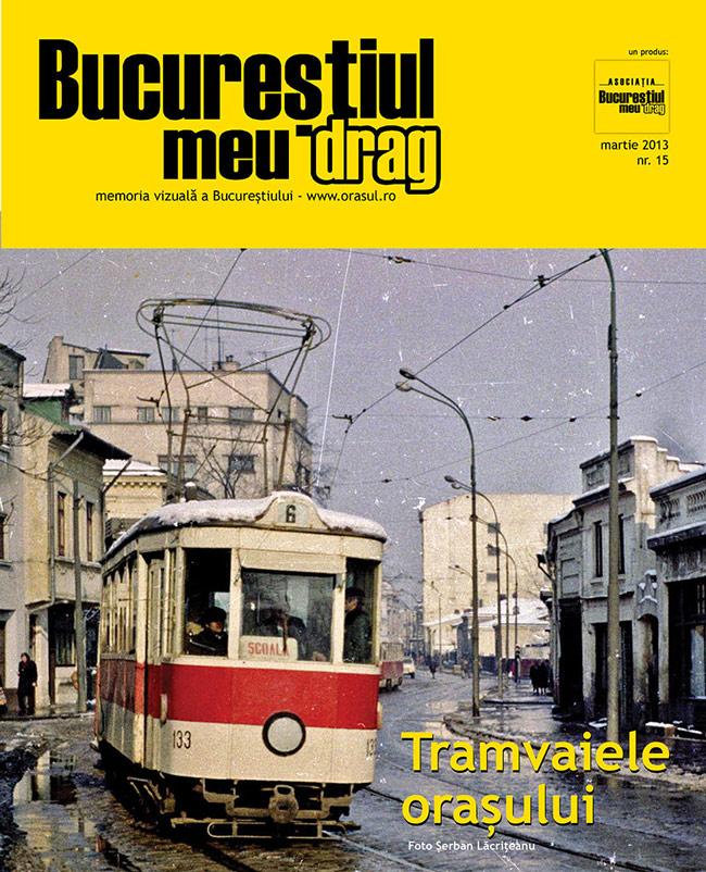 """Numărul 3/2013 al Revistei """"Bucureștiul meu drag"""" vă așteaptă să-l răsfoiți"""