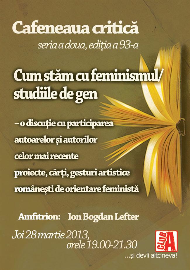 Cum stăm cu feminismul/studiile de gen – într-o discuţie la Cafeneaua critică