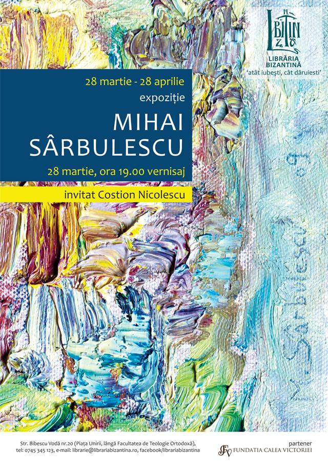 Expozitie Mihai Sarbulescu @ Libraria Bizantina Bucuresti