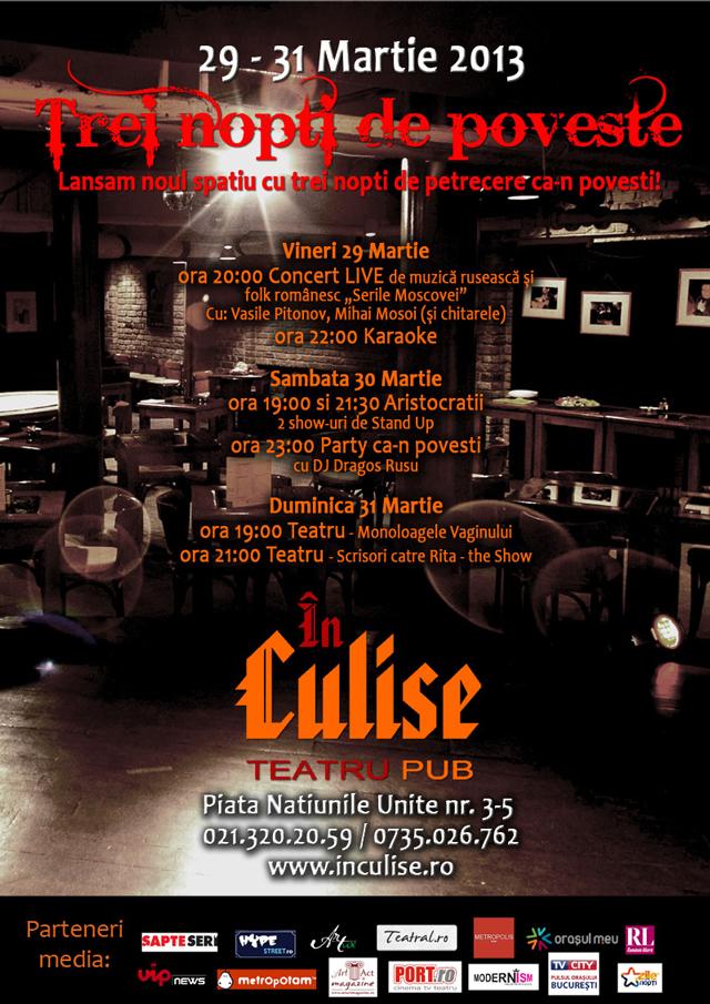 Trei nopţi de poveste În Culise, inaugurarea noului spațiu al Teatrului În Culise București