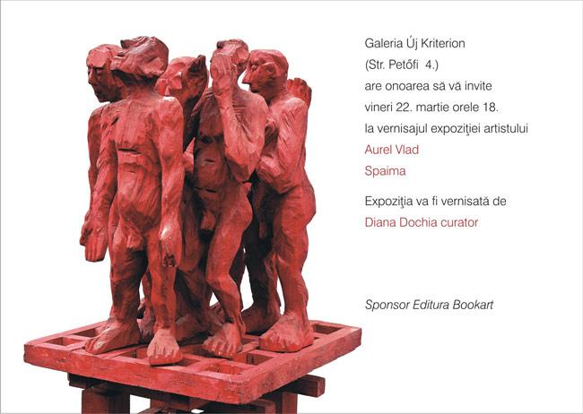 """Aurel Vlad """"Spaima"""" @ Új Kriterion Galéria din Miercurea Ciuc"""