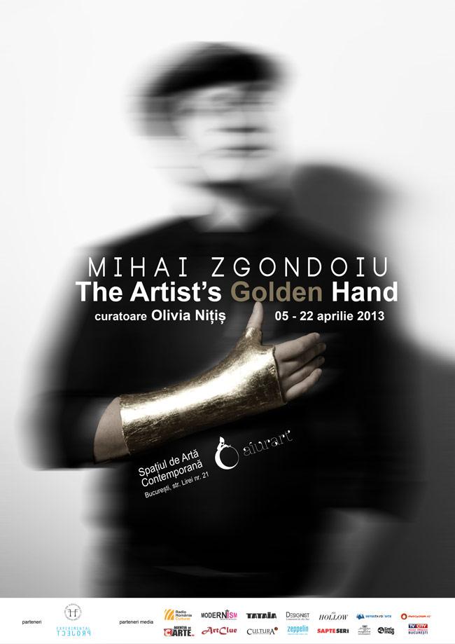 "Mihai Zgondoiu, ""The Artist's Golden Hand"" @ Aiurart, București"