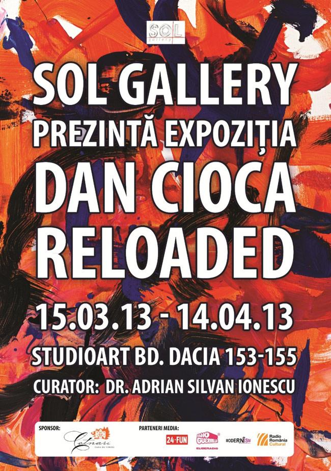 "SOL Gallery prezintă Dan Cioca ""RELOADED"""