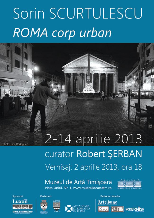 """Sorin Scurtulescu """"Roma, corp urban"""" @ Muzeul de Artă Timişoara"""