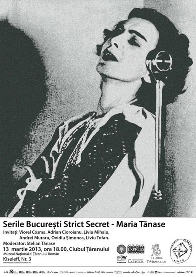 Serile București Strict Secret – Maria Tănase @ Muzeul Naţional al Ţăranului Român